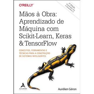 Livro Mãos à Obra - Géron - Alta Books