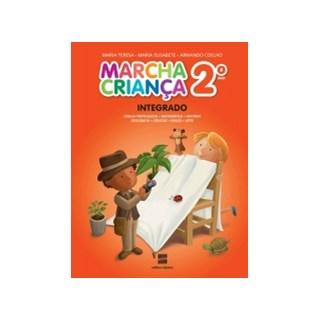 Livro - Marcha Criança Integrado - 2 Ano - Neto (Kit com 2 Vols)