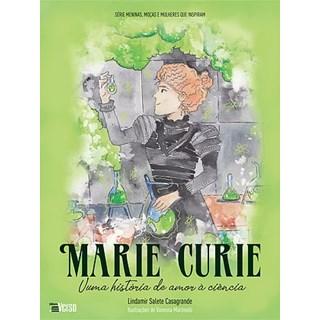 Livro - Marie Curie, uma história de amor à ciência - Casagrande - Inverso
