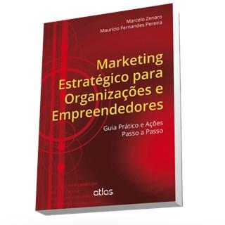 Livro - Marketing Estratégico Para Organizações E Empreendedores - Pereira