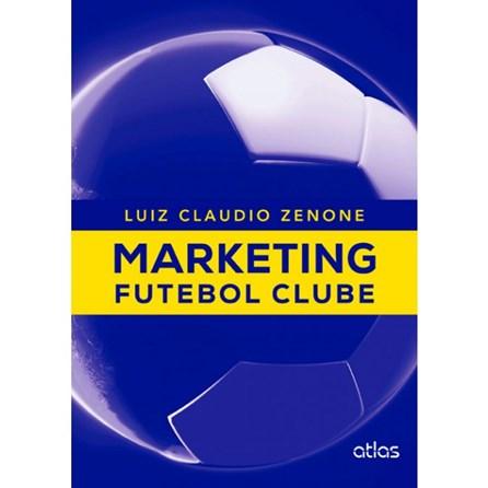 Livro - Marketing Futebol Clube - Zanone