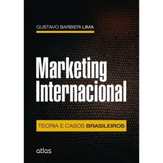 Livro - Marketing Internacional: Teoria e Casos Brasileiros - Lima