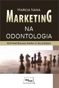 Livro Marketing na Odontologia Nana