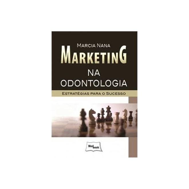Livro - Marketing na Odontologia - Nana