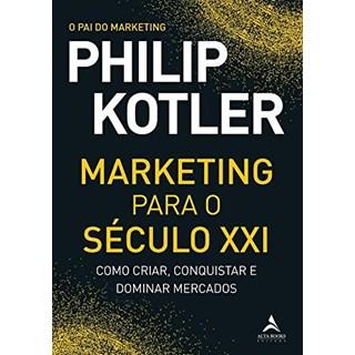 Livro Marketing Para o Século XXI - Kotler - Alta Books