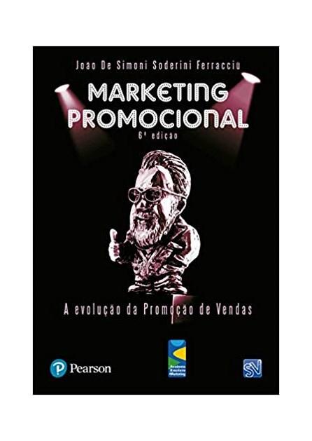 Livro - Marketing Promocional: A Evolução da Promoção de Vendas  - Ferracciù