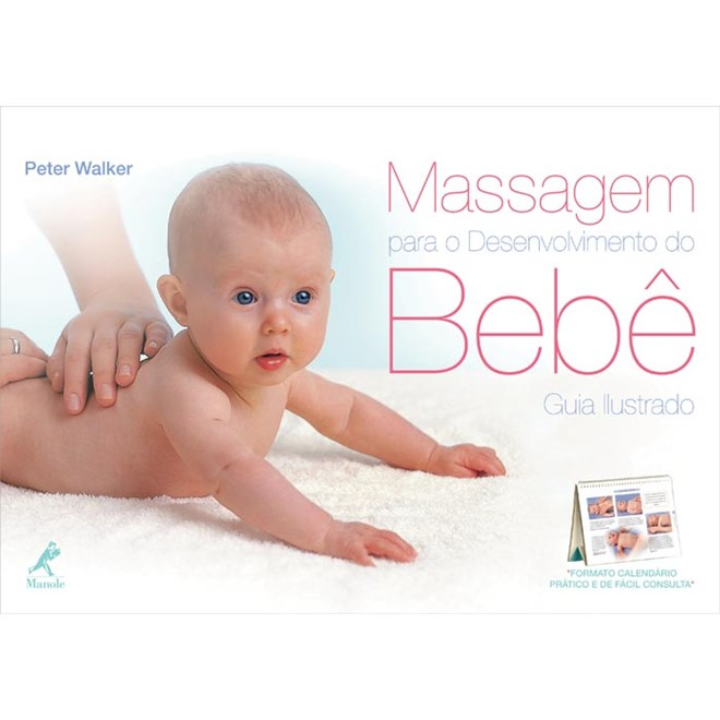 Livro - Massagem para o Desenvolvimento do Bebe - Guia Ilustrado - Walker
