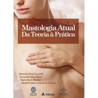 Livro - Mastologia Atual da Teoria à Prática - Lucarelli