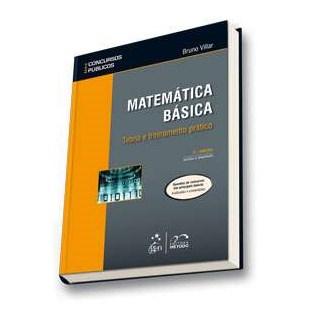 Livro - Matemática Básica: Teoria e Treinamento Prático - Villar - Atlas