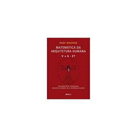 Livro - Matemática da Arquitetura Humana - Macruz