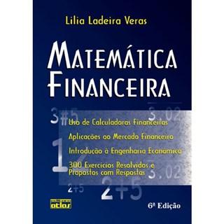 Livro - Matemática Financeira: 300 Exercícios Resolvidos e Propostos com Resposta - Veras