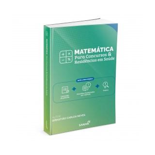 Livro - Matemática para Concursos e Residências em Saúde - Neves - Sanar