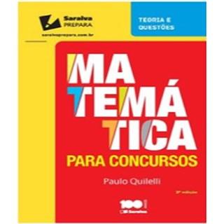 Livro - MatemÁtica Para Concursos - Nível Fundamental - Quilelli