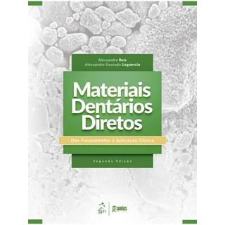Livro Materiais Dentários Diretos - Reis - Santos