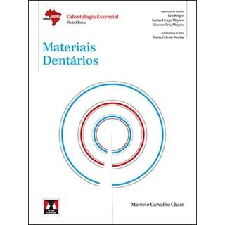 Livro - Materiais Dentários - Série Abeno - Odontologia Essencial - Parte Clínica - Chain