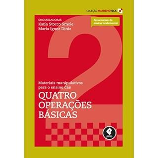 Livro - Materiais Manipulativos para o Ensino das Quatro Operações Básicas - Vol.2 - Smole