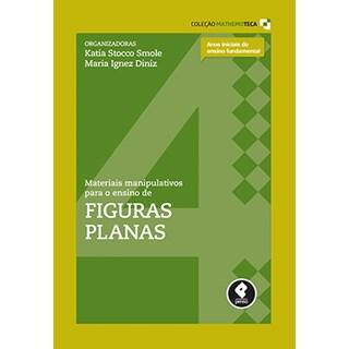 Livro - Materiais Manipulativos para o Ensino de Figuras Planas - Vol.4 - Smole