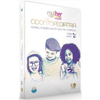 Livro - MDM • Odontopediatria:  Reabilitação Estética na Infância Vol. 1 - Pereira - Santos