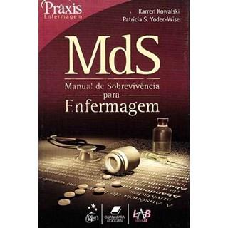 Livro - MDS - Manual de Sobrevivência para Enfermagem - Kowalski