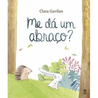 Livro -  Me dá um abraço? - Gavilan - Panda Books