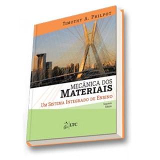 Livro - Mecânica dos Materiais - Um Sistema Integrado de Ensino - Philpot