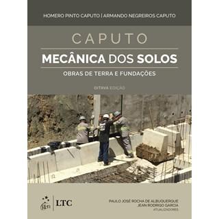 Livro - Mecânica dos Solos e suas Aplicações - Mecânica das Rochas, Fundações e Obras de Terra - Vol. 2 - Caputo