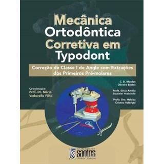 Livro - Mecânica Ortodôntica Corretiva em Typodont - Classe I
