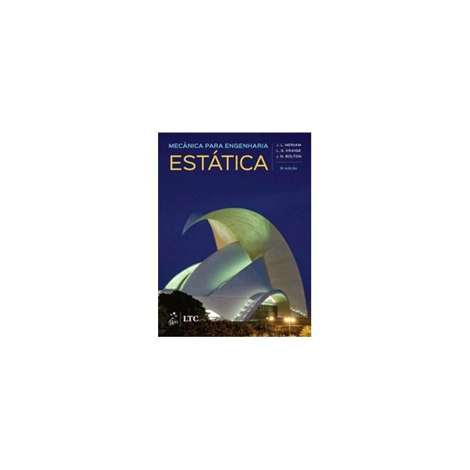 Livro - Mecânica para Engenharia - Estática - Vol. 1 - Meriam