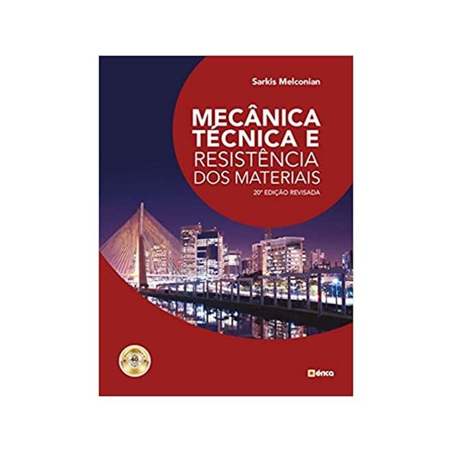 Livro - Mecânica Técnica e Resistência dos Materiais - Melconian - Érica