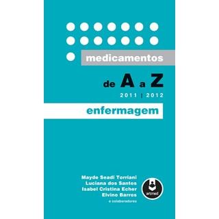 Livro - Medicamentos de A a Z Enfermagem - 2011-2012 - Barros