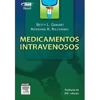Livro - Medicamentos Intravenosos - Nazareno ***
