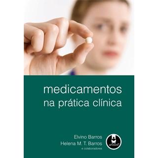 Livro - Medicamentos na Prática Clínica - Barros @@