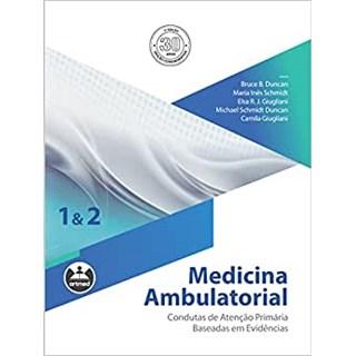 Livro - Medicina Ambulatorial - Condutas de Atenção Primária Baseada em Evidências - Duncan