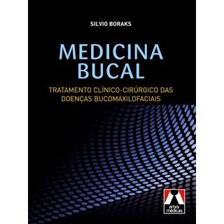 Livro - Medicina Bucal - Tratamento Clínico-Cirúrgico das Doenças Bucomaxilofaciais