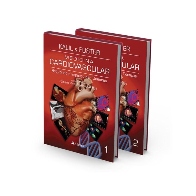Livro - Medicina Cardiovascular Reduzindo o Impacto das Doenças - 2 Volumes - Kalil Filho