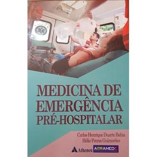 Livro - Medicina de Emergência Pré-Hospitalar - Bahia