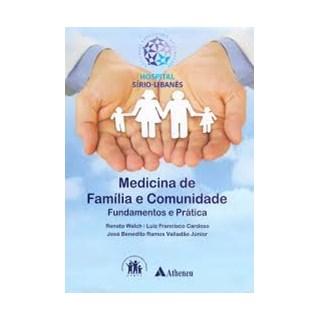Livro - Medicina de Família  e Comunidade Fundamentos e Prática - Walch