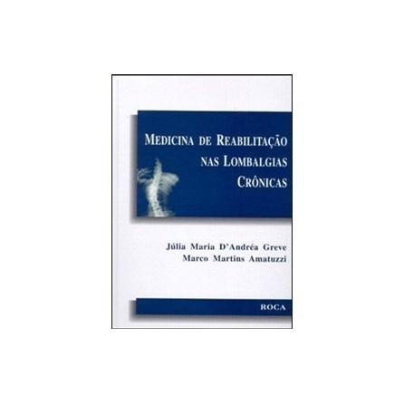 Livro - Medicina de Reabilitação Nas Lombalgias Crônicas - Greve
