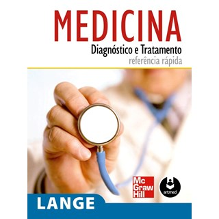 Livro - Medicina Diagnóstico e Tratamento: Referência Rápida - Lange @@