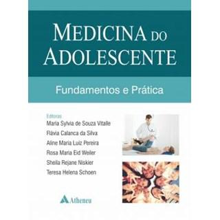 Livro - Medicina do Adolescente Fundamentos e Prática - Vitalle