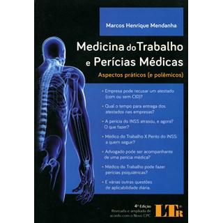 Livro - Medicina do Trabalho e Perícias Médicas - Mendanha