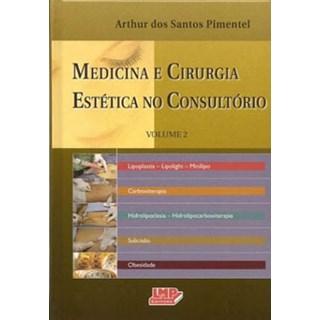 Livro - Medicina e Cirurgia Estética no Consultório vol 2 - Pimentel
