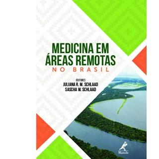 Livro - Medicina em Áreas Remotas no Brasil - Schallad