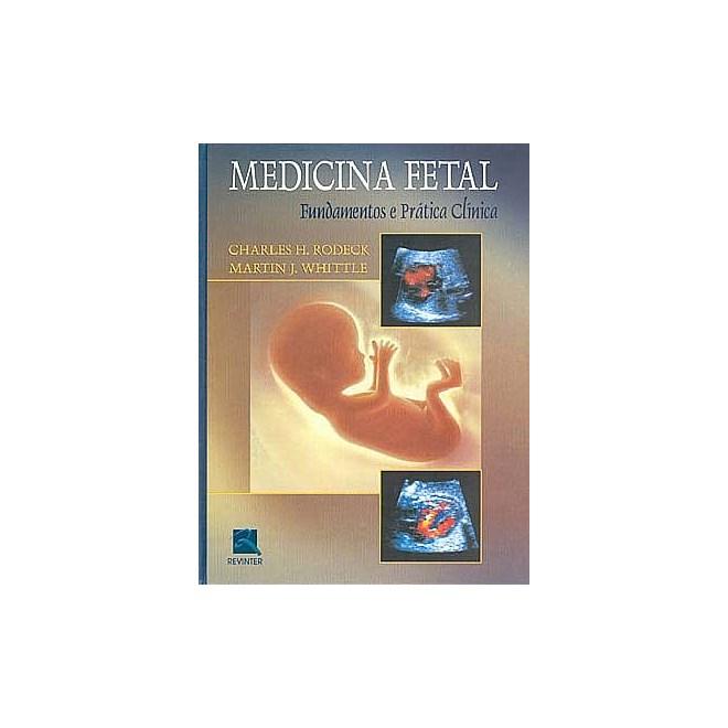 Livro - Medicina Fetal - Fundamentos e Prática Clínica - Rodeck BFI