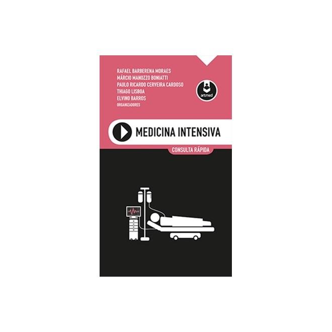 Livro - Medicina Intensiva - Consulta Rápida - Moraes