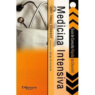 Livro - Medicina Intensiva - Guia de Consulta Rápida da Churchil - Vicent