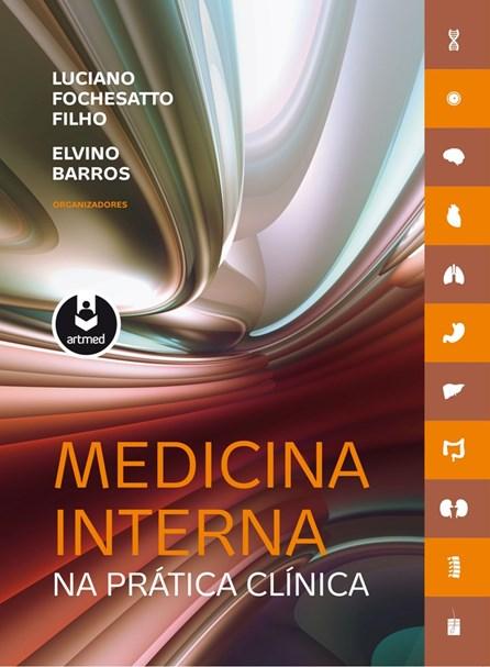 Livro - Medicina Interna na Prática Clínica - Fochesatto @@