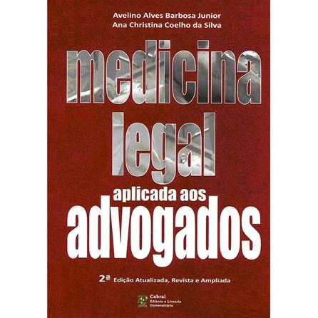 Livro - Medicina Legal Aplicada aos Advogados - Barbosa Jr.