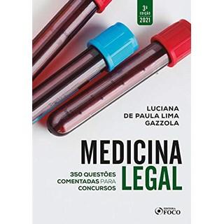 Livro - Medicina Legal: Questões comentadas para concursos - 1ª edição - 2019 - Gazzola 1º edição