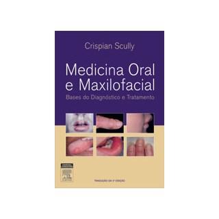 Livro - Medicina Oral e Maxilofacial - Scully #